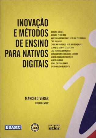 Inovação e Métodos de Ensino Para Nativos Digitais