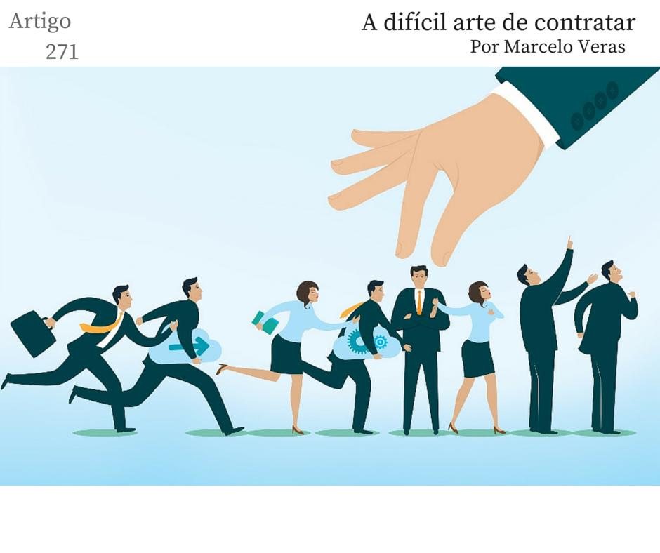 Artigo 271 – A difícil arte de contratar