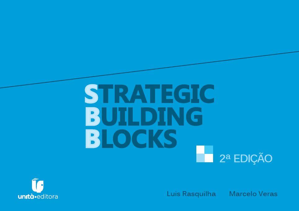 Strategic Building Blocks – Planejamento estratégico prospectivo