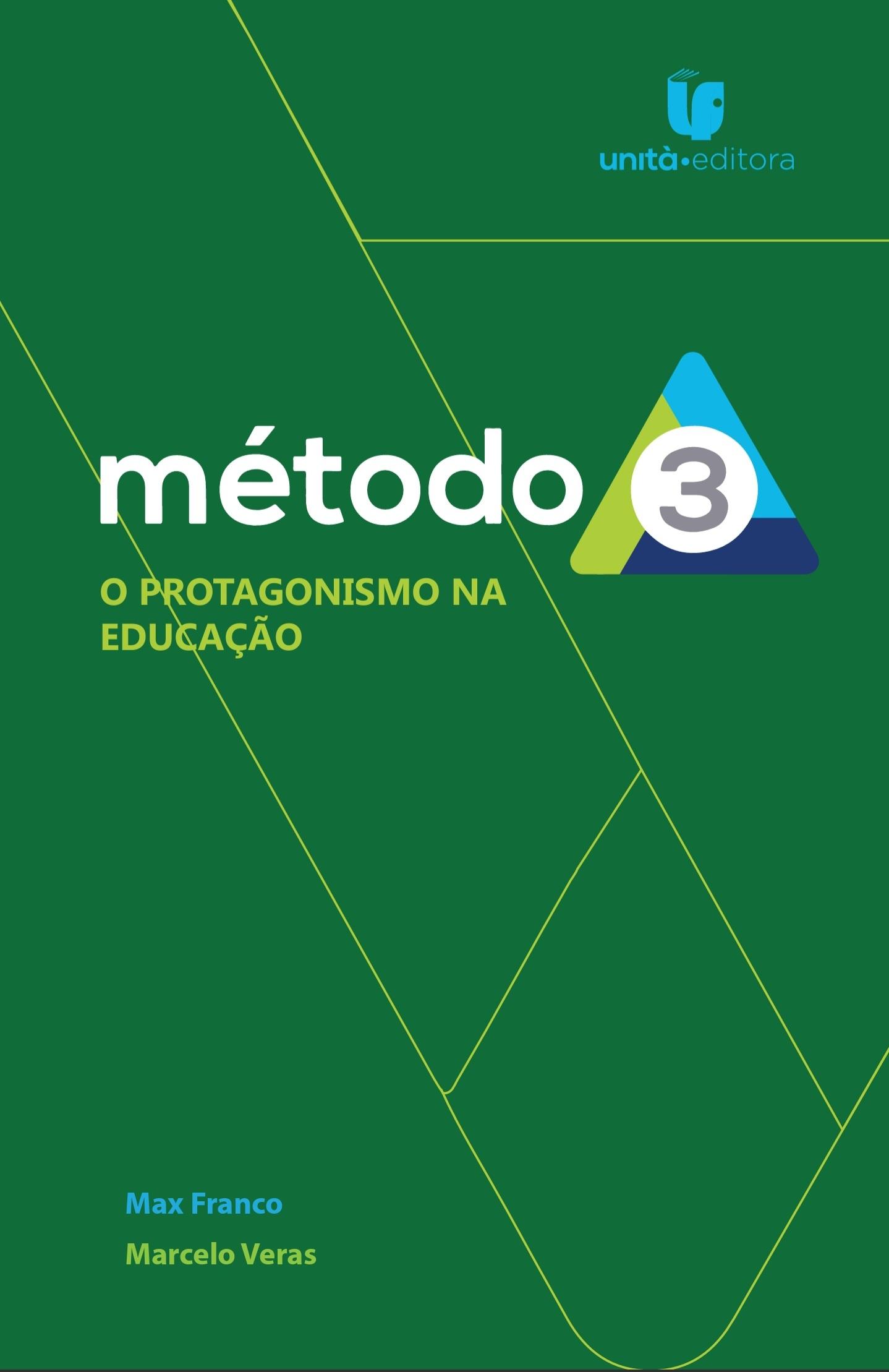 Método 3: o protagonismo na educação